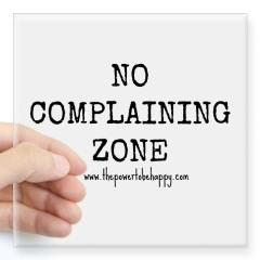no_complaining_zone_sticker